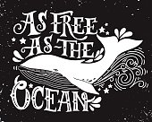 As free as the ocean. Quote. Hand drawn vintage illustration