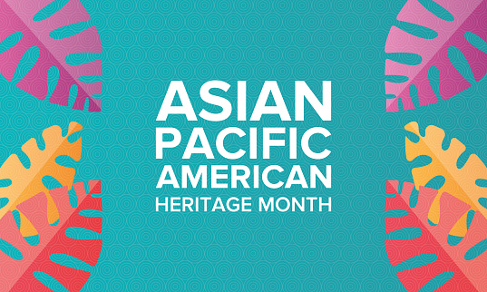 Asian Pacific American Heritage Month Celebrated In May It Celebrates The Culture Traditions And History Of Asian Americans And Pacific Islanders In The United States Poster Card Banner And Background Vector Illustration — стоковая векторная графика и другие изображения на тему Азия