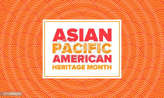 istock Asian Pacific American Heritage Month. Celebrated in May. It celebrates the culture, traditions and history of Asian Americans and Pacific Islanders in the United States. Poster, card, banner. Vector 1212665252