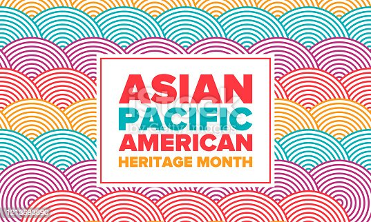 istock Asian Pacific American Heritage Month. Celebrated in May. It celebrates the culture, traditions and history of Asian Americans and Pacific Islanders in the United States. Poster, card, banner. Vector 1213693890