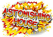 Astonishing House