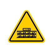 Attention motel. Danger mini hotel. Yellow Caution road sign. Vector illustration