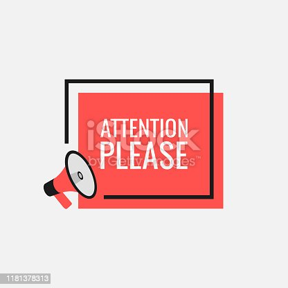 Attention please bubble with megaphone. Flat cartoon style. Modern flat style vector illustration.