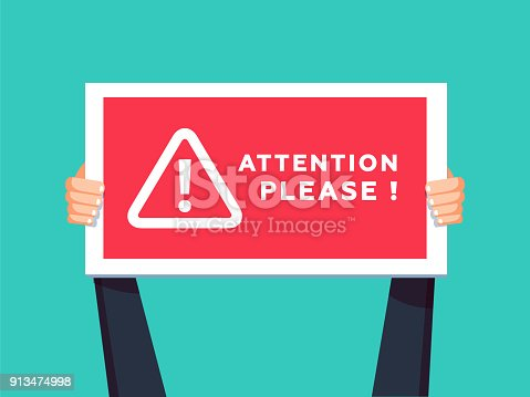 istock Attention please concept vector illustration of important announcement. Flat human hands hold caution red sign. 913474998