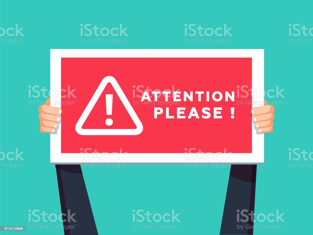 Attention please concept vector illustration of important announcement. Flat human hands hold caution red sign. vector art illustration