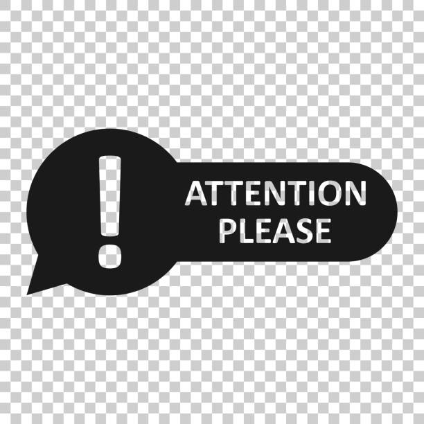 Attention please sign icon in transparent style. Warning information vector illustration on isolated background. Exclamation business concept. Attention please sign icon in transparent style. Warning information vector illustration on isolated background. Exclamation business concept. showing off stock illustrations