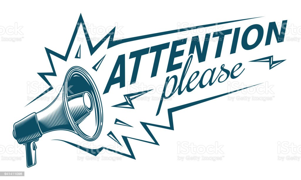 Attention please - sign with megaphone vector art illustration