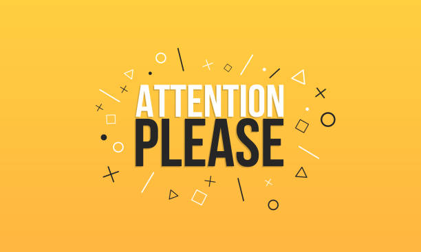 attention please. text on a yellow background with signs. banner design. business poster. vector illustration - attention stock illustrations, clip art, cartoons, & icons