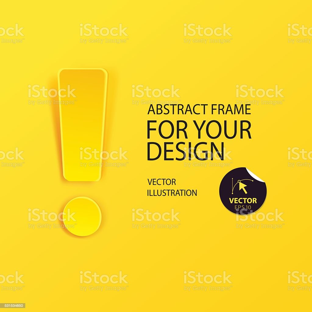 Attention sign icon with place for text vector art illustration