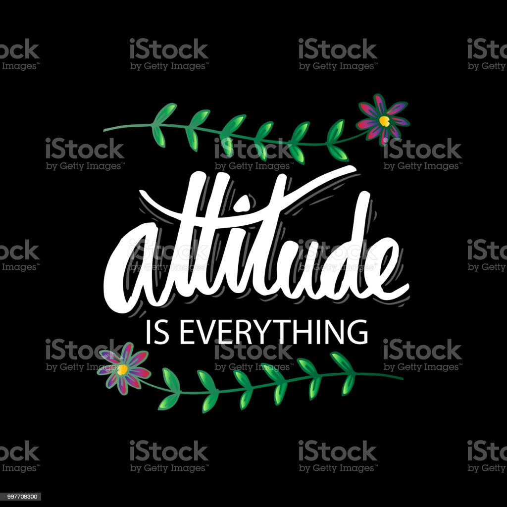 Attitude Is Everything Hand Lettering Motivational Quote Stock