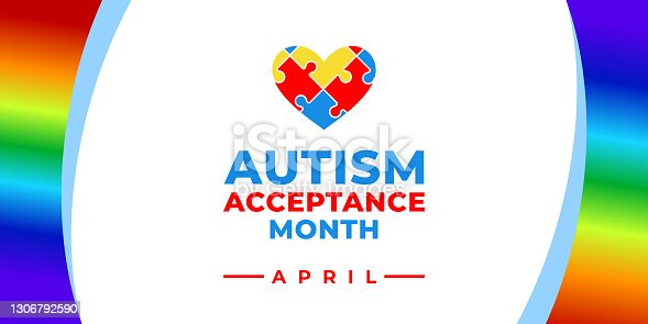 istock Autism Acceptance Month. Vector banner, poster, flyer, greeting card for social media with the text Autism Acceptance Month, April. Illustration with Puzzles and rainbow on white background. 1306792590