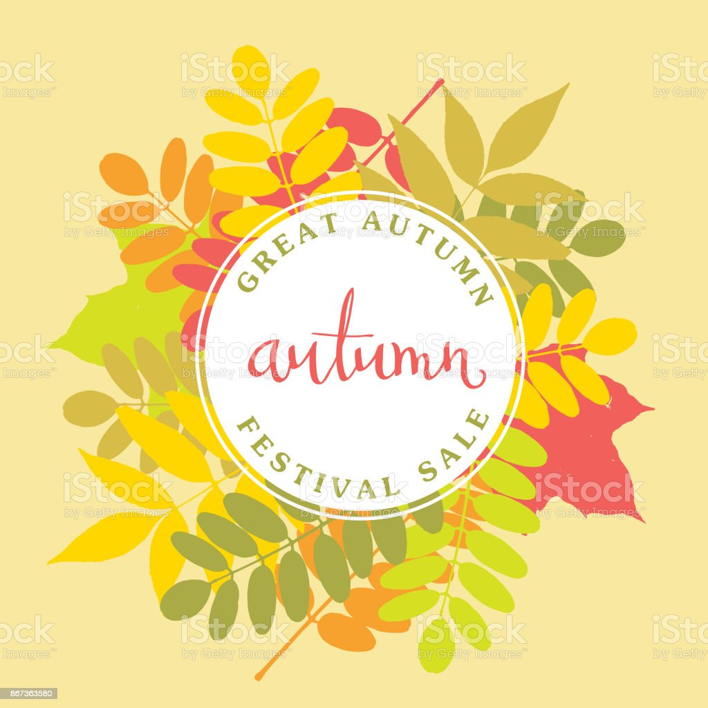 Autumn background with colorful leaves border and handwritten lettering Autumn. Vector illustration. vector art illustration