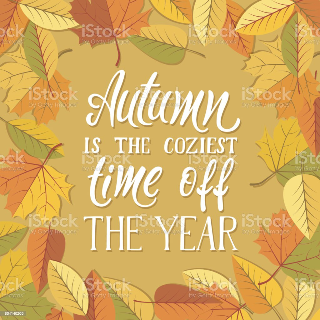 Autumn is the coziest time of the year! royalty-free autumn is the coziest time of the year stock vector art & more images of autumn