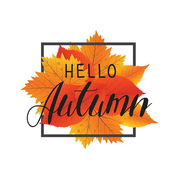autumn new season hello. lettering with hand drawn letters. label - hello stock-grafiken, -clipart, -cartoons und -symbole