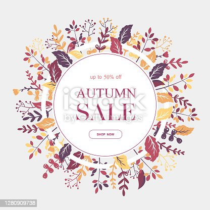 istock Autumn sale vector round banner with colorful leaves, branches and flowers on grey background. Design for advertising, promotion, flyer, invitation,card, poster, website 1280909738