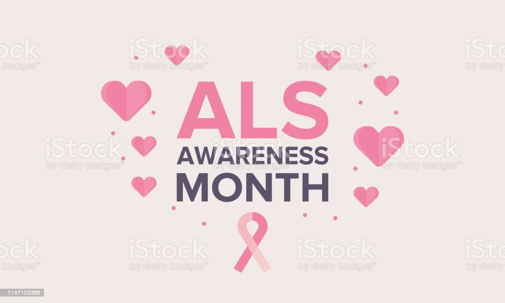Als Awareness Month Amyotrophic Lateral Sclerosis Annual Campaign Is