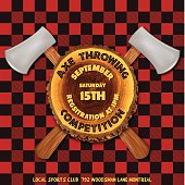 Axe Throwing Competition Flyer. Two throwing axes crossed behind a slice of log. There is tet on the wood and at the bottom. The background is red and black flannel pattern.