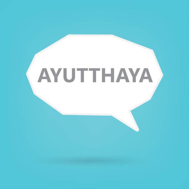 ayutthaya wort auf eine sprechblase - ayutthaya stock-grafiken, -clipart, -cartoons und -symbole