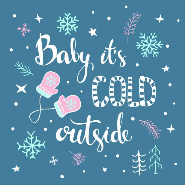 ilustraciones, imágenes clip art, dibujos animados e iconos de stock de bebé su exterior frío manuscrito y dibujado cartel tipográfico con la decoración de la navidad de invierno, guantes, copos de nieve, congelado de ramillas y ramas, nieve a mano - tipos de letra de historietas