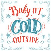 Baby it's cold outside hand-lettering card