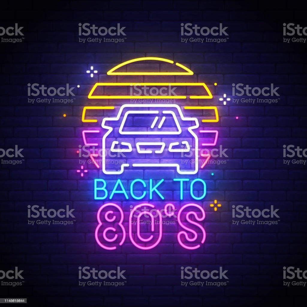 Back To 80s Neon Sign Bright Signboard Light Banner Back To 80s Logo Neon  Emblem Vector Illustration Stock Illustration - Download Image Now
