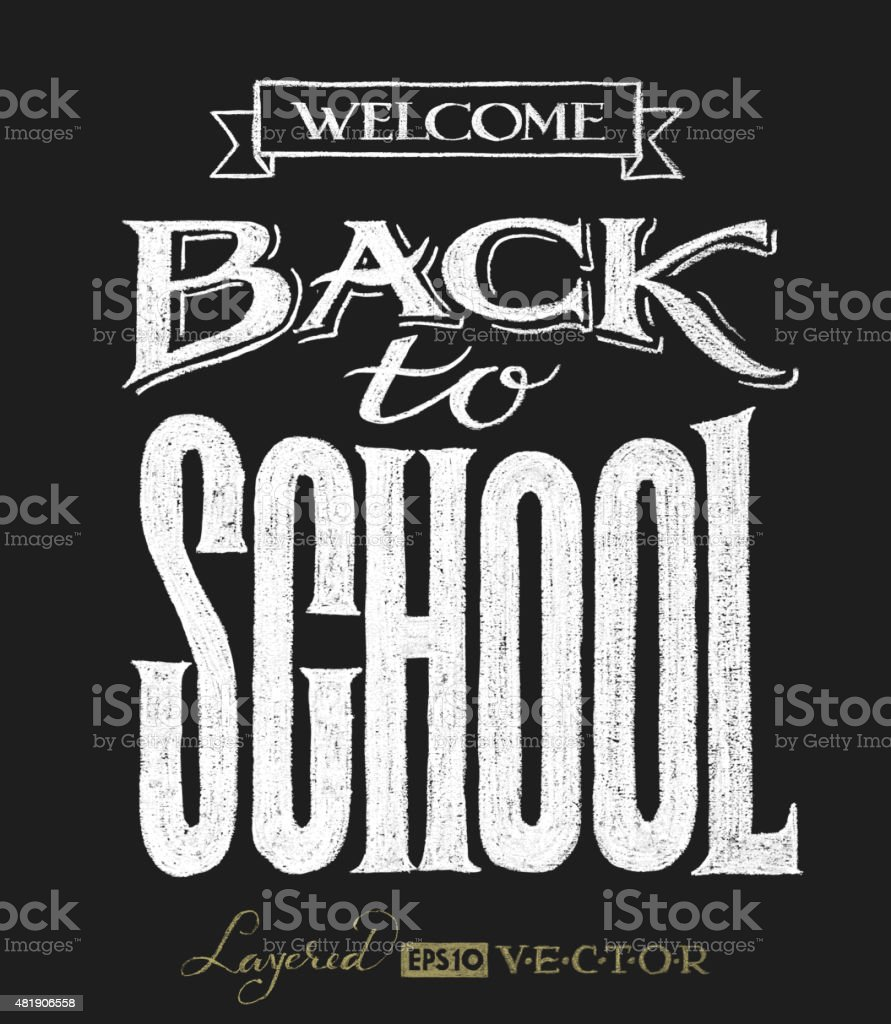 Back to school. Chalk lettering vector art illustration
