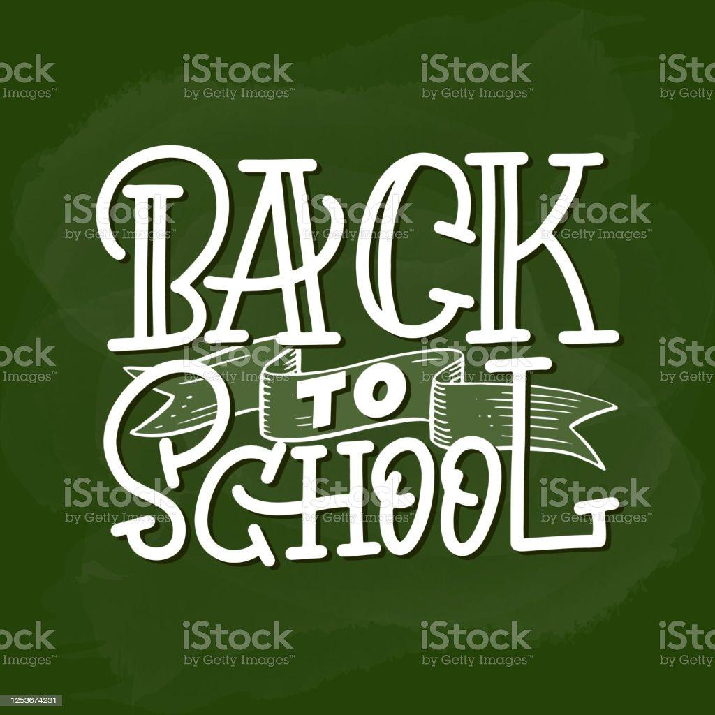 Zurück Zur Schule Handlettering Auf Dem Grünen Rücken Stock Vektor ...