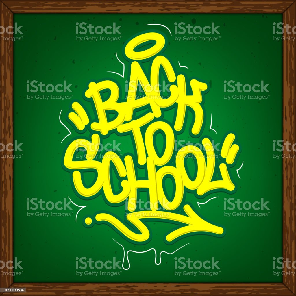 Volver a escuela Graffiti estilo etiqueta de rotulación en pizarra.  Ilustración de vector. ilustración 54ff39e4b76