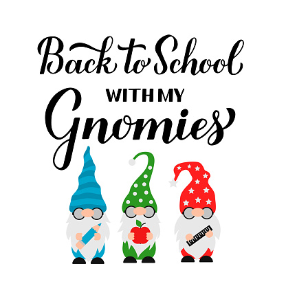 Back to School with my gnomies calligraphy hand lettering. Cute gnomes student. Vector template for banner, poster, greeting card, t-shirt
