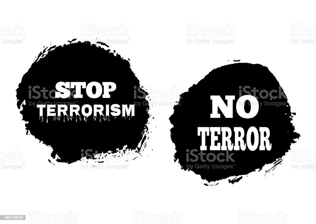 Background black spot, drawn by hand with a brush. Inscriptions: Stop Terrorism; No terror. Two isolated element. Grunge. vector art illustration
