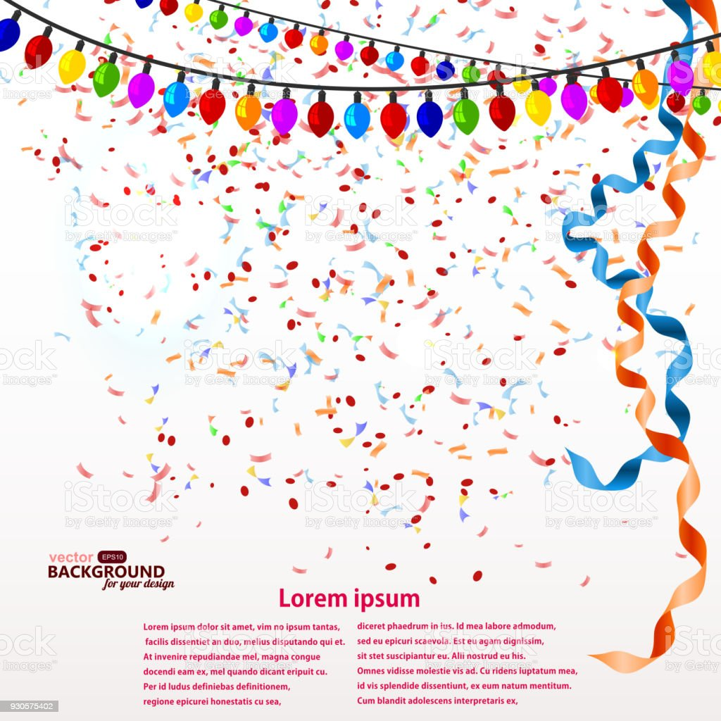 Background with confetti, lights, and serpentine . Sample for your festive design. Vector illustration vector art illustration