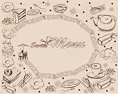 Background with sweets and cakes for menu design, cafe table, braid. Hand drawn illustration.