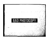 Bad Photocopy Texture and Frame