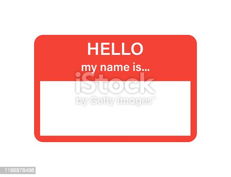 Badge or register vector isolated sticker hello my name is in trendy flat style on white background. EPS 10