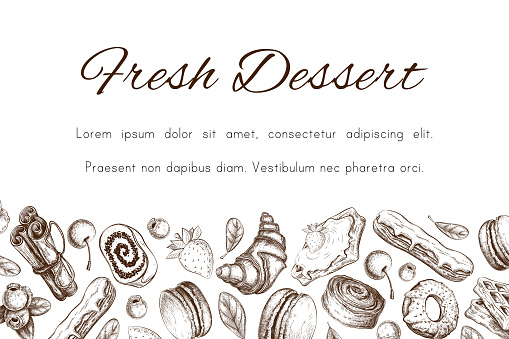 Bakery pastry sketch. Bakery banner, border. Hand drawn desserts with berries, eclair, croissant, donut, macaroons etc. pastry background template for design. Engraved food image. vector illustration.