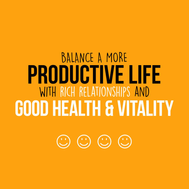 Balance a more productive life with rich relationships and good health and vitality vector art illustration