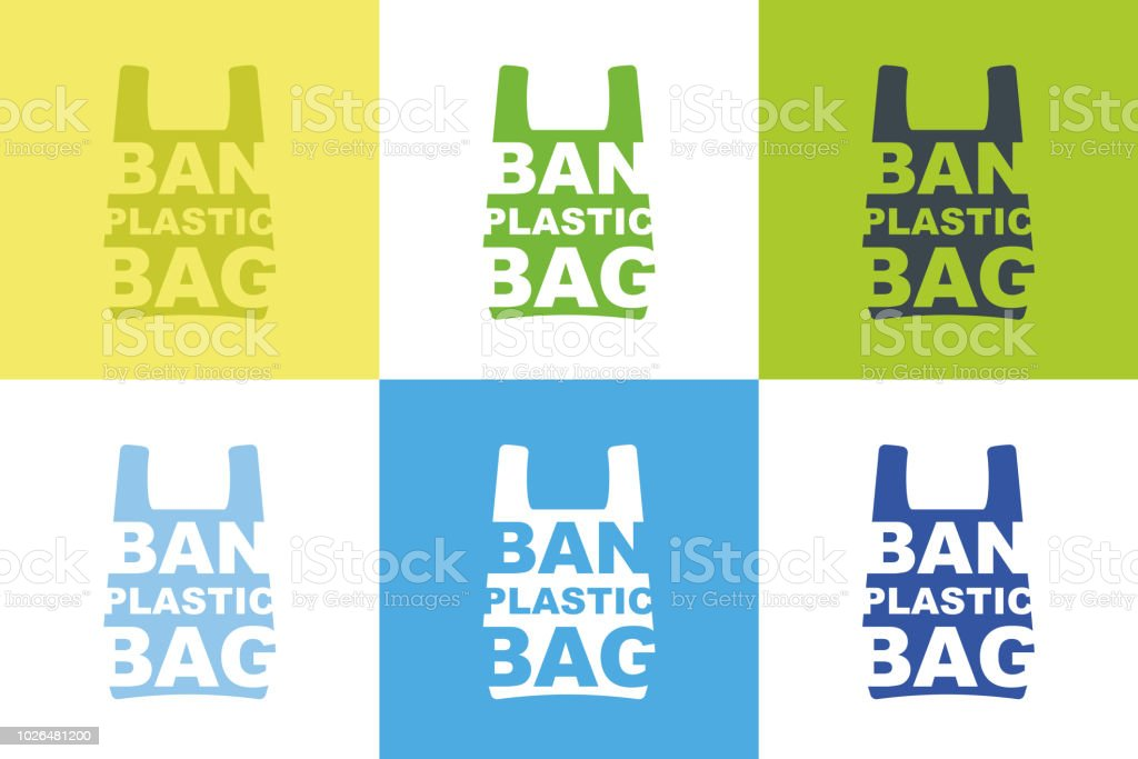 Ban plastic bag slogan design collection of different color combination. Pollution problem concept. Cellophane and polythene package prohibition sign for stores and shops.Vector illustration isolated vector art illustration