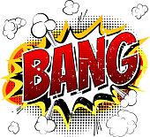 Bang - Comic book, cartoon explosion.