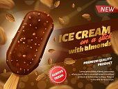 Realistic Banner Advertising Premium Quality Chocolate Ice Cream with Almonds on Stick. Fresh Cold Dessert with Nuts Sprinkling. Whole Beans as Decor Flying around. Vector 3d Illustration with Text