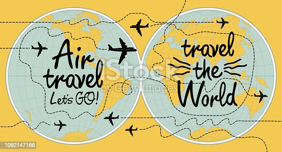 Vector banner with handwritten inscriptions Air travel and Travel the world. Illustration with world map and airplanes on the yellow background in retro style.