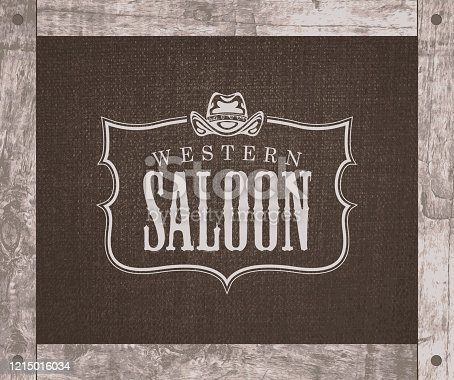 Vector banner on the theme of the Wild West with a cowboy hat and the words Western saloon. Decorative illustration with the  of the Western saloon on a background of burlap in a wooden frame