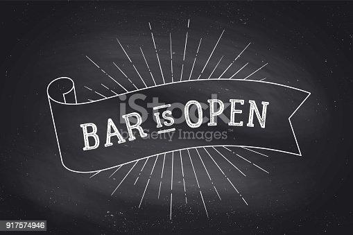 Old school vintage ribbon banner with text Bar Open. Black-white chalk graphic design on chalkboard. Poster for menu, bar, pub, restaurant, cafe, food court. Vector Illustration
