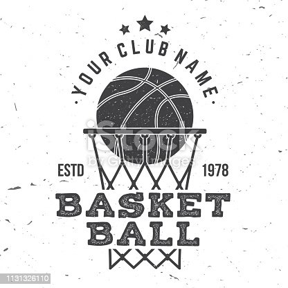 Basketball club badge. Vector illustration. Concept for shirt, print, stamp or tee. Vintage typography design with basketball ring, net and ball silhouette.
