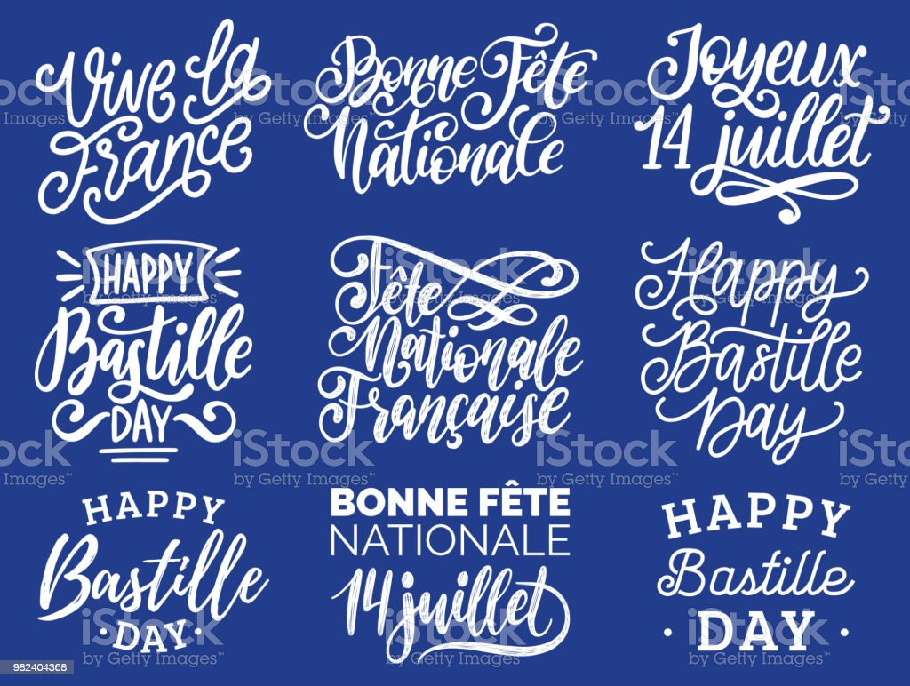 Bastille Day handwritten phrases. Calligraphy of Joyeux 14 Juillet etc. translated from french Happy 14th July etc. vector art illustration