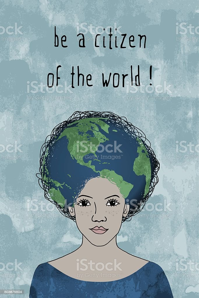 'Be a citizen of the world!' vector art illustration