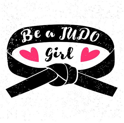 Be a judo girl. Judo design