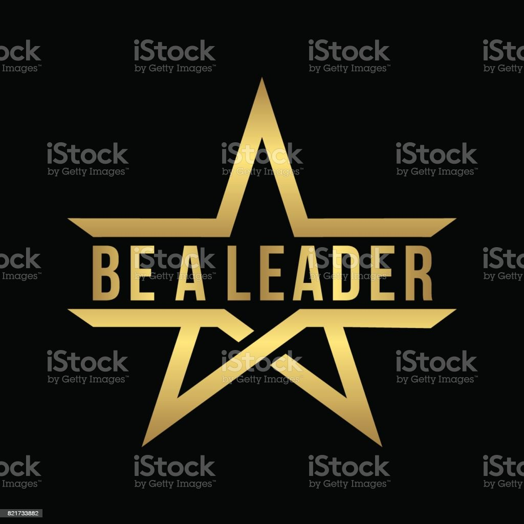 be a leader lettering design with abstract gold star icon isolated in black vector art illustration