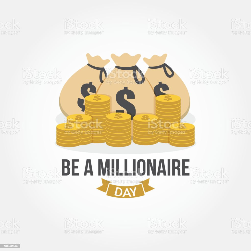 Be a Millionaire Day Vector Illustration. Suitable for Greeting Card, Poster and Banner. vector art illustration