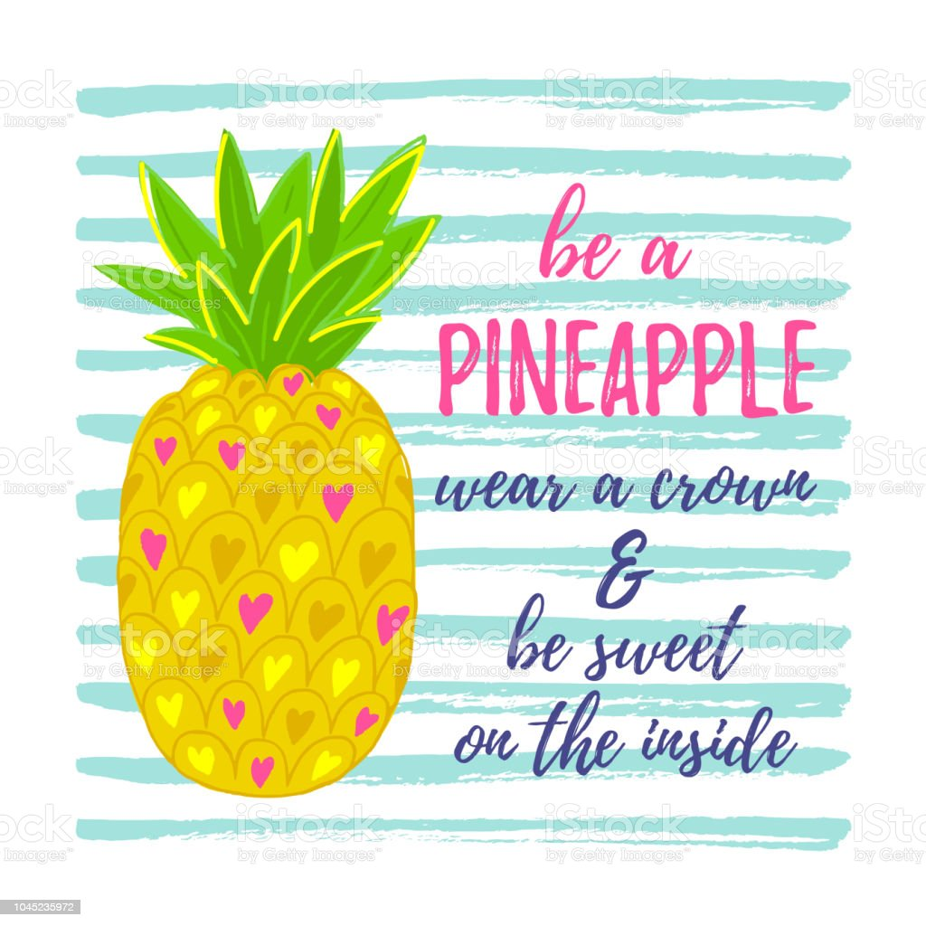 Be A Pineapple Vector Illustration Stock Illustration Download Image Now Istock