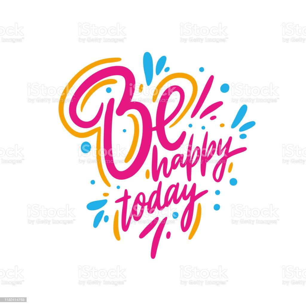 Vetores De Seja Feliz Hoje Poster Desenhado Mão Do